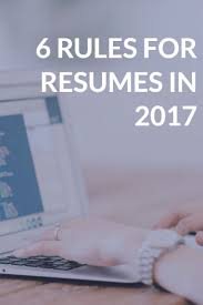 resume hints and tips best 10 resume tips ideas on pinterest resume ideas resume resume rules for 2017 that you may not know about