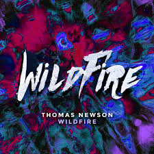 Wildfire Song About by Thomas Newson Wildfire Free Download Dance Rebels