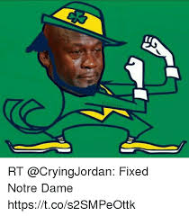 Notre Dame Football Memes - rt fixed notre dame httpstcos2smpeottk football meme on me me
