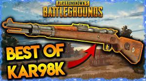pubg weapons pubg best kar98k moments best pubg weapons pubg best sniper