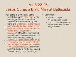 Bartholomew The Blind Man The Gospel According To Mark Part One Chapters Ppt Download