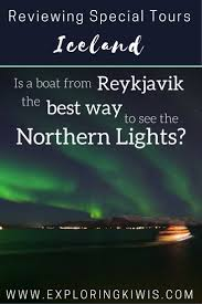 iceland northern lights package deals 2017 hunting out the northern lights by boat reviewing special tours