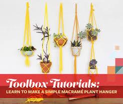 Simple Macrame Plant Hanger - toolbox tutorials learn to make a simple macram礬 plant hanger 6sqft