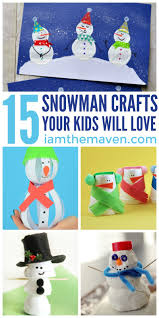 chilly snowman crafts for you i am the maven