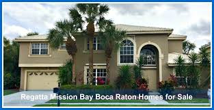 regatta mission bay boca raton homes for sale boca mission bay
