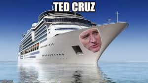 Cruise Ship Meme - ted cruz cruise ted cruz know your meme