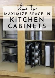 kitchen cabinet ideas small spaces how to maximize space in your kitchen cabinets tips