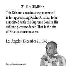 srila prabhupada s quotes for 21 december hare krishna calendar