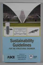 sustainability guidelines for the structural engineer by dirk m