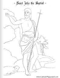 saint coloring page saint john the baptist coloring page june 24th u2013 catholic playground