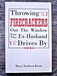 The Ex Throwing Firecrackers Out The Window While The Ex Husband Drives