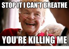 Meme Laughing - stopiticantbreathe you re killing me com im dead laughing meme on