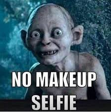 No Makeup Meme - all natural