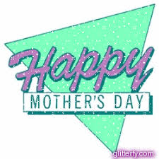 mothers day gifs glitterfy mothers day glitter graphics orkut