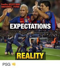 Futbol Memes - oinstatroll futbol expectations reality psg meme on me me