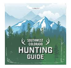 Colorado Gmu Map by Southwest Colorado Hunting Guide 2015 By Ballantine Communications