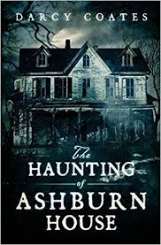 the haunting of ashburn house 9780994630605 darcy