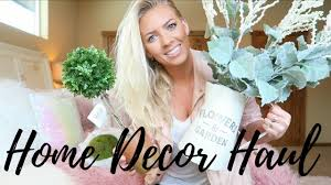 home decor haul spring 2017 youtube