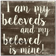 i am my beloved s and my beloved is mine faith inspired bible