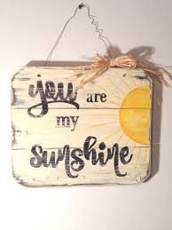 You Are My Sunshine Wall Decor You Are My Sunshine Wall Sign Was Handmade And Painted On