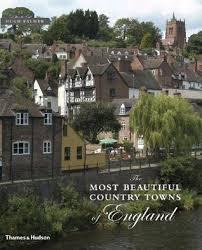 country towns the most beautiful country towns of england by hugh palmer