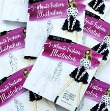 sketch and go 5 minute fashion illustration book is here chic