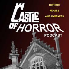 castle of horror podcast by jasonhendersontx gmail com on apple