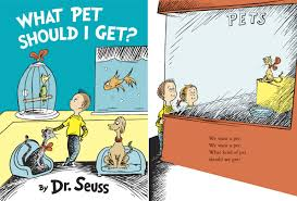 dr seuss u0027 what pet should i get new book and drawings by dr seuss