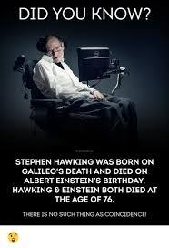 Galileo Meme - did you know b anonews co stephen hawking was born on galileo s