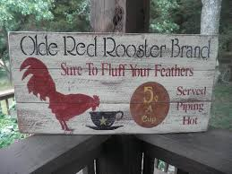 primitive home decor signs primitive sign olde red rooster