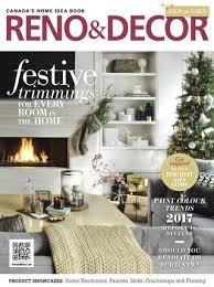 Home Decor Magazines Reno U0026 Decor Magazine Feb Mar 2017 By Homes Publishing Group Issuu