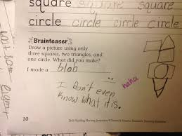 21 kids who got the answer wrong but deserve an a for effort