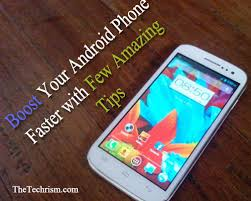 how to make android faster how to make your android phone faster without rooting the techrism