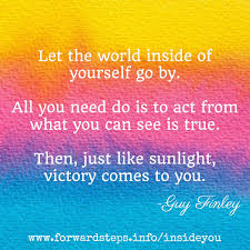 inspirational quote victory let the world inside of yourself go by then like sunlight