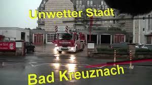 Bad Kreuznach News Unwetter In Bad Kreuznach Kreuznach112 De Youtube