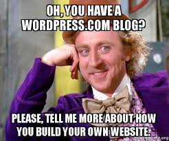 Make A Meme Website - oh you have a wordpress com blog please tell me more about how