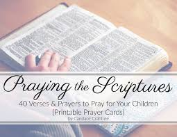 prayer cards 40 scriptures to pray for your children printable prayer cards