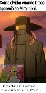 Moshi Moshi Meme - como olvidar cuando dross aparecio en mirai nikki moshi moshi homero
