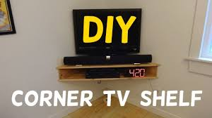 How To Build Wood Tv Stands Build This Floating Corner Tv Stand Youtube