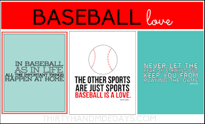 printable sports quotes baseball is life includes 3 printables