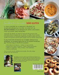 cuisine sans gluten livre amazon fr le meilleur livre de recettes sans gluten phil vickery