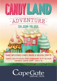 win one of 5 tickets to candyland adventure at cape gate shopping