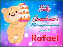 imagenes de feliz cumpleaños rafael feliz cumpleaños que pases un lindo día rafael gif de cumpleaños