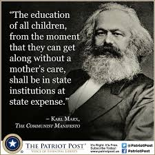 Meme Education - quote karl marx on state education the patriot post