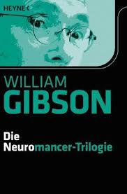 Count Zero Gibson Ebook The Complete Sprawl Trilogy Neuromancer Count Zero Mona