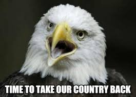 America Eagle Meme - time to take our country back american eagle meme on memegen