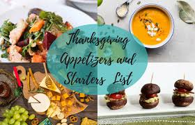 the ultimate list of thanksgiving appetizers and starters