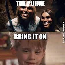 Funny Home Alone Memes - the purge bring it on funny home alone meme humor lol pinterest