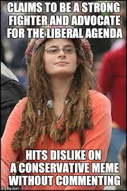 Agenda Meme - college liberal meme imgflip