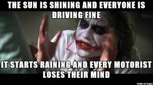 Bad Weather Meme - bad weather means bad driving meme on imgur